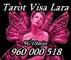 Tarot visas economicos 960 000 518. visa lara 5 € / 10 min