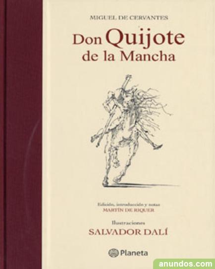 Edición Don Quijote de la Mancha. Ilustraciones Salvador Dalí