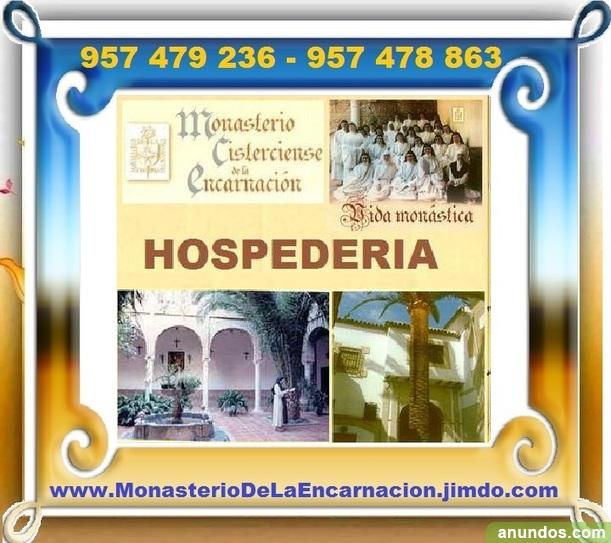 HOSPEDERIA MONASTICA, Para pasar Dias de Oracion, Reposo y Reflex