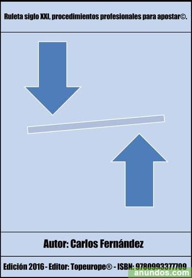 Ruleta siglo XXI, procedimientos profesionales para apostar